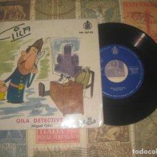 Discos de vinilo: HUMOR GILA-GILA DETECTIVE + GILA Y SU FAMILIA (HISPAVOX1959) OG ESPAÑA. Lote 205135732