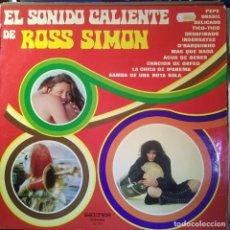 Discos de vinilo: LP ROSS SIMON EL SONIDO CALIENTE DE ROSS SIMON LP 1973 BRASIL, DESAFINADO, TICO-TICO.... Lote 205162966