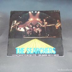 Discos de vinilo: THE SEARCHERS -- I DON´T WANT TO BE THE ONE -- ( COPIA UNICA ) ( MINT M ). Lote 205167130