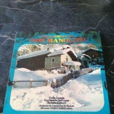Discos de vinilo: DON MANOLITO. PABLO SOROZABAL. HIXPAVOX. 1979. LP.. Lote 205175841