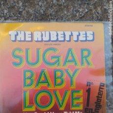 Discos de vinilo: RUBETTES. SUGAR BABY LOVE.. Lote 205176292