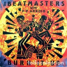 """Discos de vinilo: THE BEATMASTERS WITH P◦P ARNOLD* - BURN IT UP (12"""") LABEL:RHYTHM KING RECORDS CAT#: LEFT 27T. Lote 205182725"""