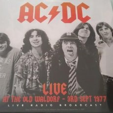 Discos de vinilo: AC/DC - LIVE AT THE OLD WALDORF - 3RD SEPT 1977 ..LP EDITION 180 GR - PRECINTADO NUEVO. Lote 205183406