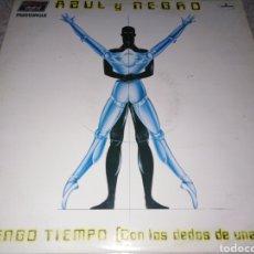 Discos de vinilo: AZUL Y NEGRO-NO TENGO TIEMPO. Lote 205187303
