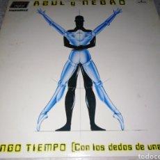 Discos de vinilo: AZUL Y NEGRO-NO TENGO TIEMPO. Lote 205187467