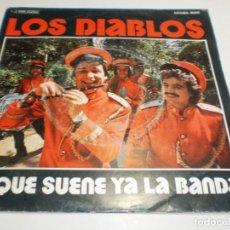 Discos de vinilo: SINGLE LOS DIABLOS QUE SUENE YA LA BANDA. GRACIAS VERANO. EMI 1976 SPAIN (PROBADO, BUEN ESTADO). Lote 205193668