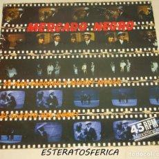 Discos de vinilo: MERCADO NEGRO - SE HAN CARGADO A MICKEY MOUSE + 1 - PDI 1984. Lote 205194136