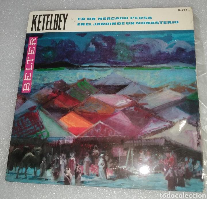 KETELBEY - EN UN MERCADO PERSA (Música - Discos - Singles Vinilo - Clásica, Ópera, Zarzuela y Marchas)