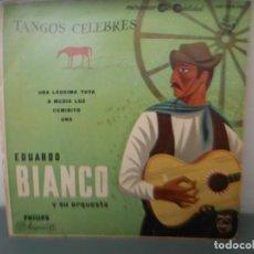 Discos de vinilo: EDUARDO BIANCO - UNA LAGRIMA TUYA, A MEDIA LUZ, CAMINITO, UNO. Lote 205202718