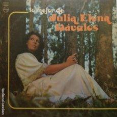 Discos de vinilo: JULIA ELENA DAVALOS - LO MEJOR - 1979 PHONOGRAM. Lote 205203268