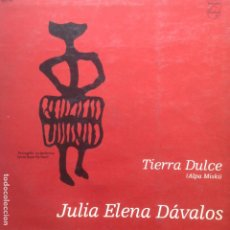 Discos de vinilo: JULIA ELENA DAVALOS - TIERRA DULCE - ALPA MISKI. Lote 205203308