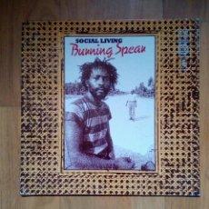 Discos de vinilo: BURNING SPEAR - SOCIAL LIVING, ISLAND 200346, RE. 1984. GERMANY.. Lote 205239292