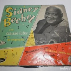 Discos de vinilo: SINGLE SIDNEY BECHET. PEQIUEÑA FLOR. BLUES DEL JARDÍN REAL. EL PESCADERO. TIGER RAG VOGUE 1959 SPAIN. Lote 205252563