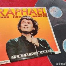 Discos de vinilo: RAPHAEL AYER HOY SIEMRE SUS GRANDES EXITOS 2LP 1982 HISPAVOX GATEFOLD EDICION ESPAÑOLA SPAIN. Lote 205263636