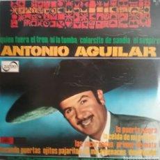 Discos de vinilo: ANTONIO AGUILAR ,LP SELLO ZAFIRO AÑO 1977 EDITADO EN ESPAÑA. Lote 205267307