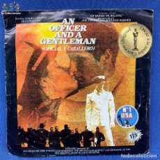 Discos de vinilo: SINGLE AN OFFICER AND A GENTLEMAN - OFICIAL Y CABALLERO - ESPAÑA - AÑO 1982. Lote 205309078