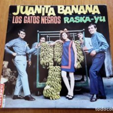 Discos de vinilo: LOS GATOS NEGROS PS SINGLE JUANITA BANANA (VERGARA 45.138-A-SPAIN 1966) BEAT POP. Lote 205310301