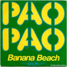 Discos de vinilo: BANANA BEACH ‎– PAO PAO - SG SPAIN 1977 - MOVIEPLAY ‎02.1267 1. Lote 205316811