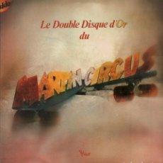 Discos de vinilo: MARTIN CIRCUS / LE DOUBLE DISQUE D´OR DU / DOBLE LP VOGUE DE 1975 RF-7835 , DOBLE PORTADA. Lote 205318022