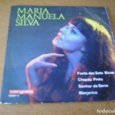 Discos de vinilo: EP : MARIA MANUELA SILVA / FONTE DAS SETE BICAS + 3 / RARO ED SPAIN 1969. Lote 205321670