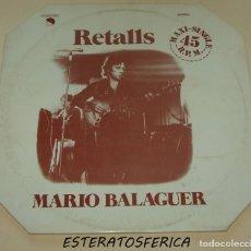 Discos de vinilo: MARIO BALAGUER - RETALLS - EMI 1977. Lote 205322396