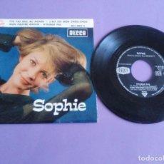 Discos de vinilo: EP 1963 CHICA YE YE 60S.FRANCIA.SOPHIE.T'ES PAS SEUL AU MONDE/N'OUBLIE PAS/C'EST TOI MON CHOU-CHOU+1. Lote 205325998