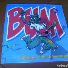 Discos de vinilo: LP : BUM / IN WANNA SMASH SENSATION / ED CANADA. Lote 205329196