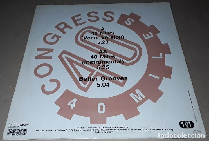 Discos de vinilo: MAXI SINGLE - CONGRESS - 40 MILES - MADE IN GERMANY - CONGRESS - 40 MILES / BETTER GROOVES - Foto 2 - 205348936