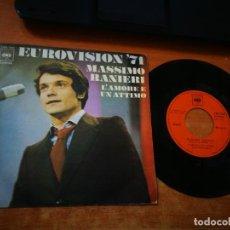 Discos de vinilo: MASSIMO RANIERI L'AMORE E UN ATTIMO / A LUCIA EUROVISION 1971 SINGLE VINILO ESPAÑA CONTIENE 2 TEMAS. Lote 205366753