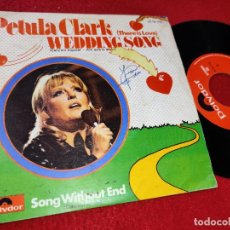 Discos de vinil: PETULA CLARK WEDDING SONG (THERE IS LOVE)/SONG WITHOUT END 7'' SINGLE 1972 POLYDOR ESPAÑA SPAIN. Lote 205368898