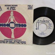 Discos de vinilo: HERBIE MANN / CONSUMER RAPPORT - HI JACK - SINGLE - 1975 - PROMO - SPAIN - VG/VG. Lote 205382811