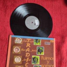 Discos de vinilo: TRADICIÓN LP FUIMOS Y SOMOS 1974. Lote 205390348