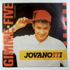 Discos de vinilo: JOVANOTTI - GIMME FIVE / I NEED YOU - SINGLE PROMO 1988 - BLANCO Y NEGRO. Lote 205401038