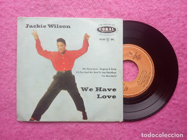EP JACKIE WILSON - WE HAVE LOVE / SINGINIG A SONG +2 - 94144 EPC - SPAIN PRESS (VG++/VG+) (Música - Discos de Vinilo - EPs - Funk, Soul y Black Music)