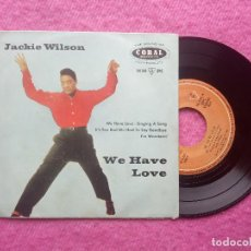 Discos de vinilo: EP JACKIE WILSON - WE HAVE LOVE / SINGINIG A SONG +2 - 94144 EPC - SPAIN PRESS (VG++/VG+). Lote 205410441