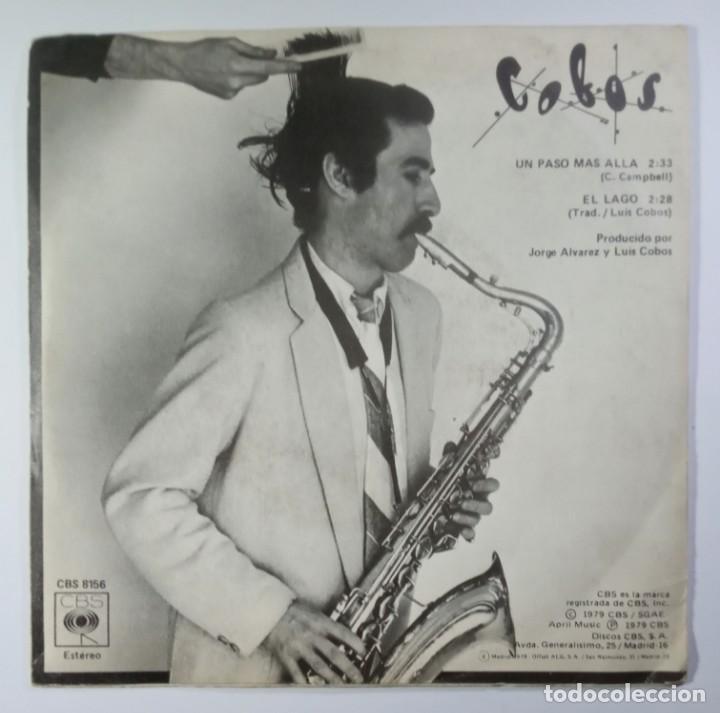 Discos de vinilo: LUIS COBOS - un paso mas alla / el lago - SINGLE PROMO 1978 - CBS - Foto 2 - 205423753