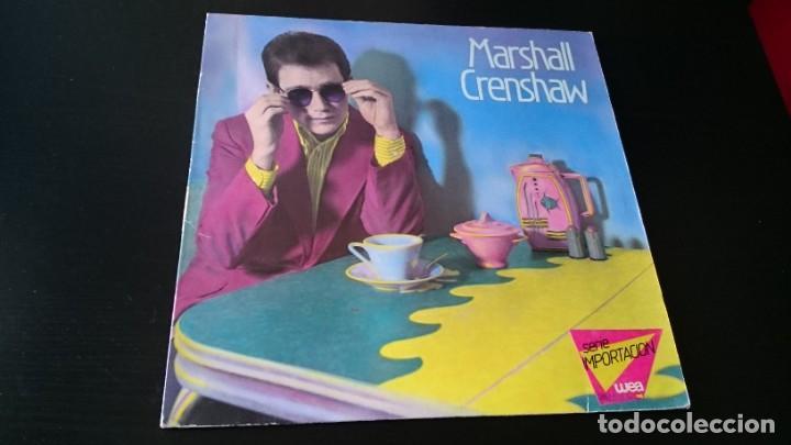 LP MARSHALL CRENSHAW - SERI IMPORTACIÓN WEA - WB RECORDS (Música - Discos - LP Vinilo - Pop - Rock - New Wave Extranjero de los 80)