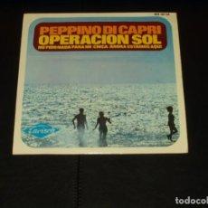 Discos de vinilo: PEPPINO DI CAPRI EP OPERACION SOL+3. Lote 205434828