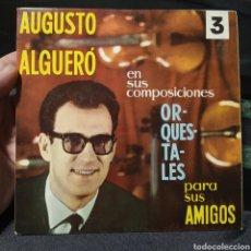 Discos de vinilo: AUGUSTO ALGUERO COMPOSICIONES ORQUESTALES PARA AMIGOS SINGLE VINILO. Lote 205437413