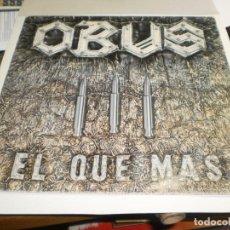 Discos de vinilo: LP OBÚS EL QUE MÁS. CHAPA DISCOS 1984 SPAIN CON INSERTO DE LETRAS (PROBADO, BIEN, BUEN ESTADO). Lote 205459243