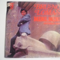 Discos de vinilo: BRUNO LOMAS SINGLE MINI, MINI / JUNGLE HOP (DISCOFON, 1974) + PARTITURA VEN SIN TEMOR (AÑOS 70). Lote 205509770