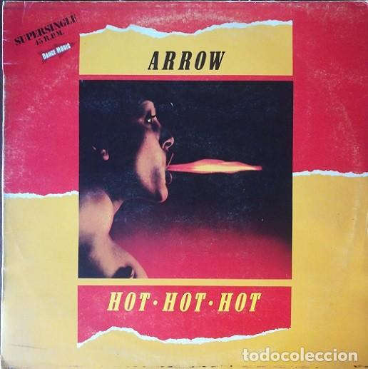ARROW - HOT HOT HOT - MAXI SINGLE 12 PULGADAS EDICION ESPAÑOLA REGGAE CALYPSO SOCA (Música - Discos de Vinilo - Maxi Singles - Reggae - Ska)