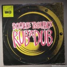 Discos de vinilo: DOUBLE TROUBLE DUB ,A, DUB. Lote 205514018
