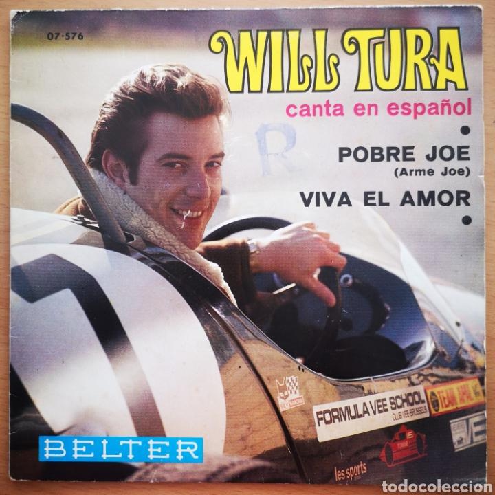 WILL TURA - POBRE JOE - SINGLE RARO DIFÍCIL (Música - Discos - Singles Vinilo - Canción Francesa e Italiana)