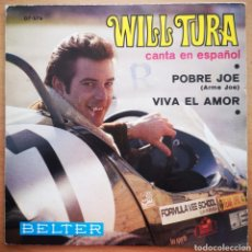 Discos de vinilo: WILL TURA - POBRE JOE - SINGLE RARO DIFÍCIL. Lote 205525342