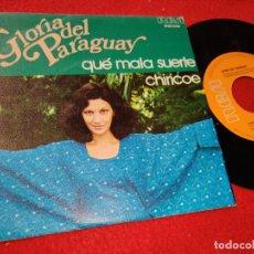 Discos de vinilo: GLORIA DEL PARAGUAY QUE MALA SUERTE/CHIRICOE 7'' SINGLE 1976 RCA VICTOR ESPAÑA SPAIN. Lote 205539202