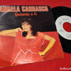 Discos de vinilo: ANGELA CARRASCO QUERERTE A TI/NO QUIERO BAJAR DE MI NUBE 7'' SINGLE 1979 ARIOLA PROMO CAMILO SESTO. Lote 205540093