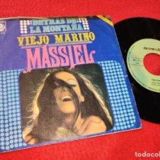 Discos de vinilo: MASSIEL DETRAS DE LA MONTAÑA/VIEJO MARINO 7'' SINGLE 1970 NOVOLA SPAIN ESPAÑA. Lote 205540495