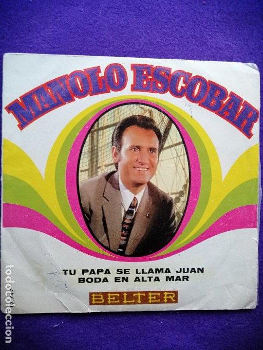 MANOLO ESCOBAR.SINGLE, VINILO (Música - Discos - Singles Vinilo - Flamenco, Canción española y Cuplé)