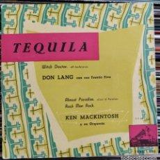 """Discos de vinilo: DON LANG CON SUS FRANTIC FIVE / KEN MACKINTOSH Y SU ORQUESTA - TEQUILA (7"""", EP) (LA VOZ DE SU AMO). Lote 205553537"""